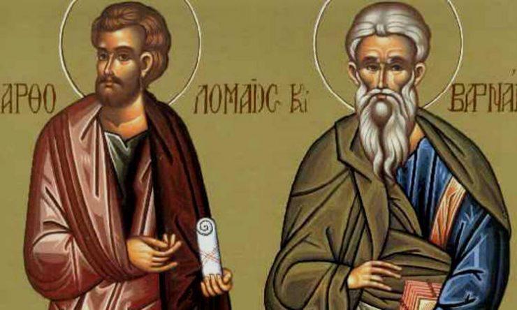 Εορτή Αγίων Βαρθολομαίου και Βαρνάβα των Αποστόλων